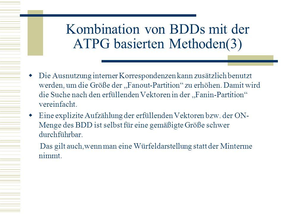 Kombination von BDDs mit der ATPG basierten Methoden(3)