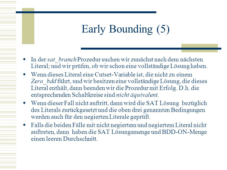 Early Bounding (5)