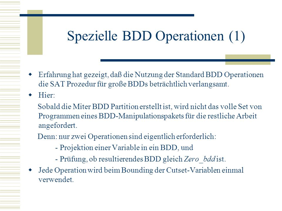 Spezielle BDD Operationen (1)