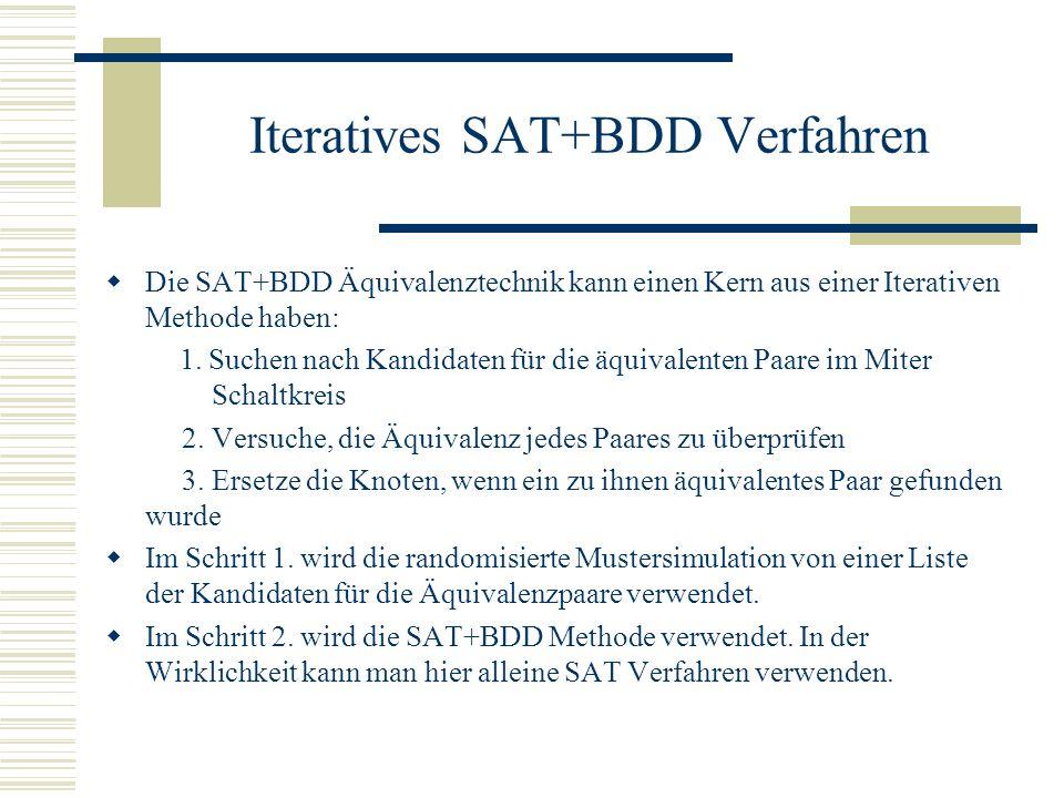 Iteratives SAT+BDD Verfahren