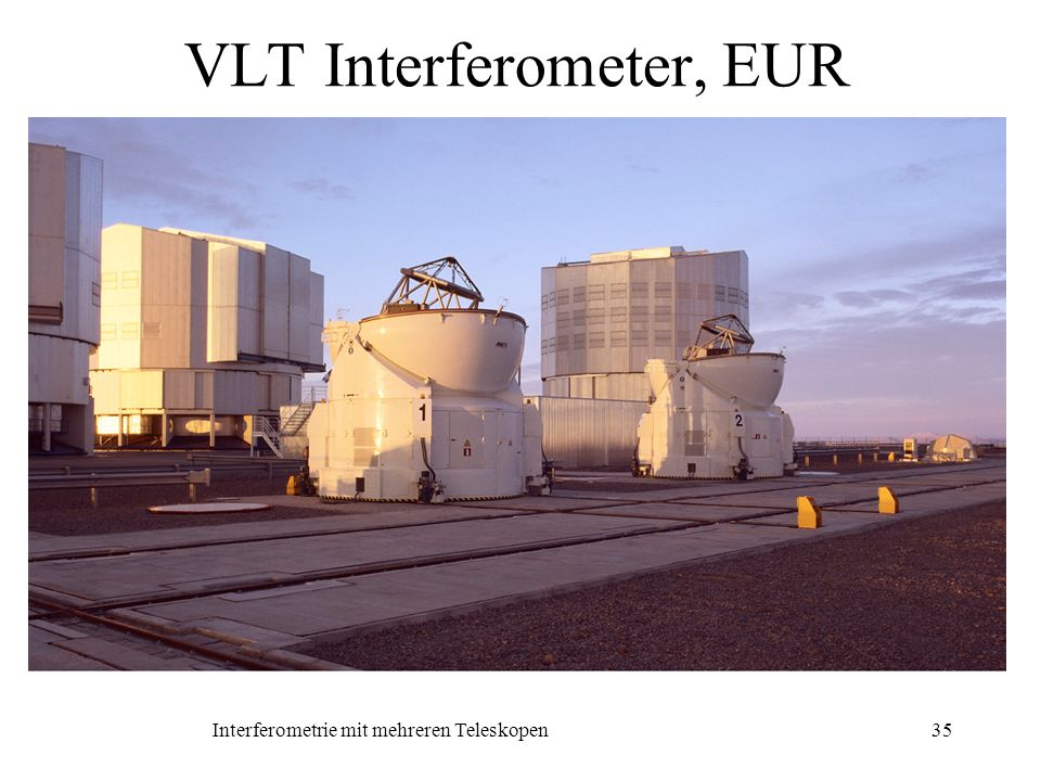 VLT Interferometer, EUR
