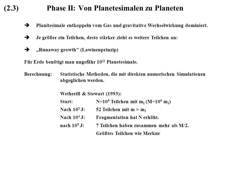 Phase II: Von Planetesimalen zu Planeten