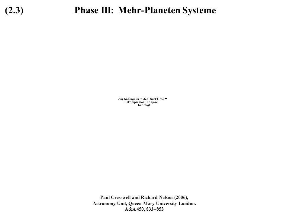 Phase III: Mehr-Planeten Systeme