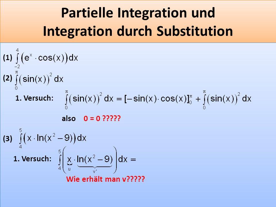Partielle Integration und Integration durch Substitution