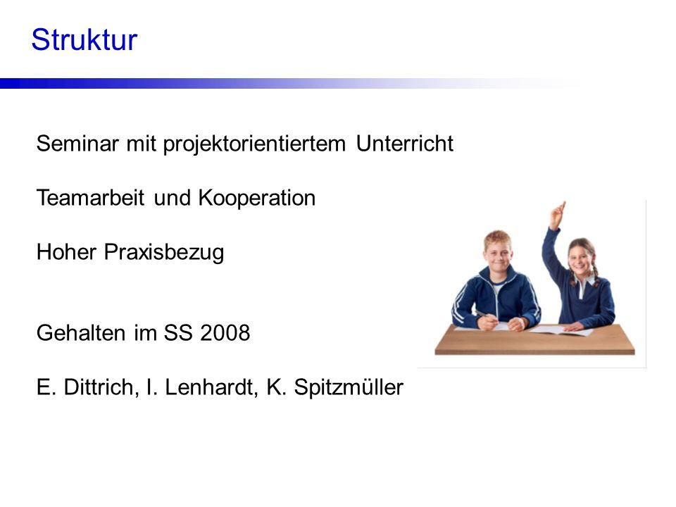 Struktur Seminar mit projektorientiertem Unterricht