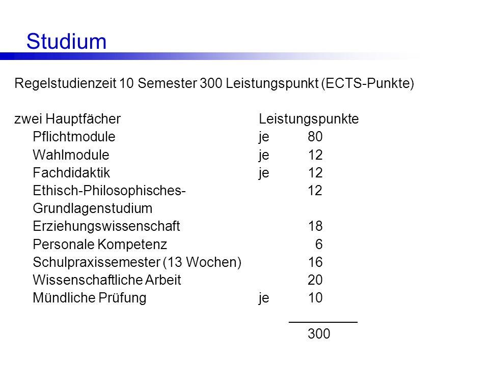 Studium Regelstudienzeit 10 Semester 300 Leistungspunkt (ECTS-Punkte)