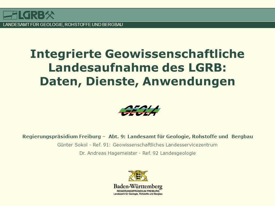 Integrierte Geowissenschaftliche Landesaufnahme des LGRB: Daten, Dienste, Anwendungen