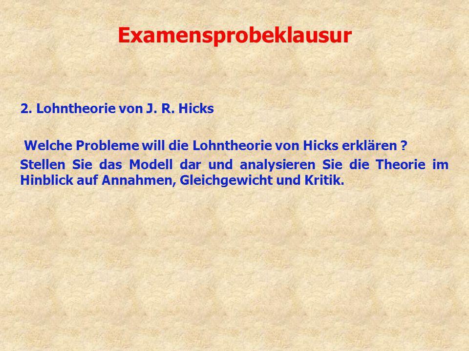 Examensprobeklausur 2. Lohntheorie von J. R. Hicks
