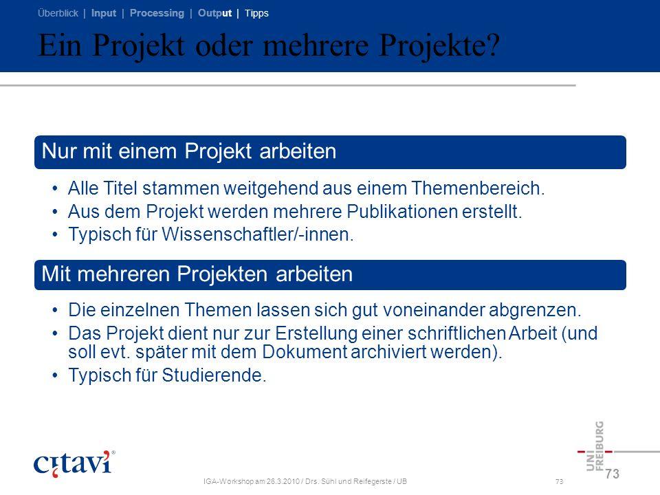 Ein Projekt oder mehrere Projekte