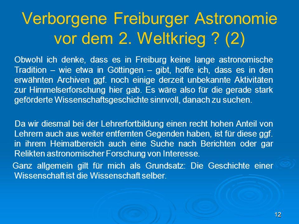 Verborgene Freiburger Astronomie vor dem 2. Weltkrieg (2)