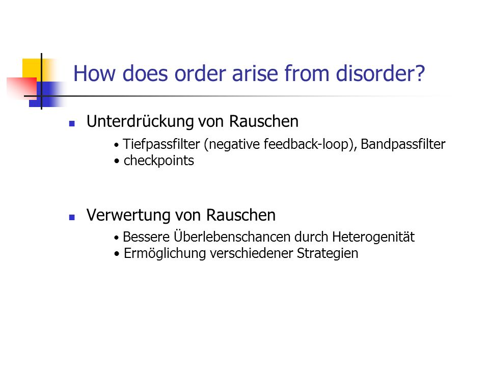 How does order arise from disorder