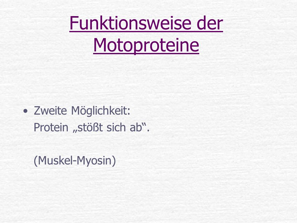 Funktionsweise der Motoproteine