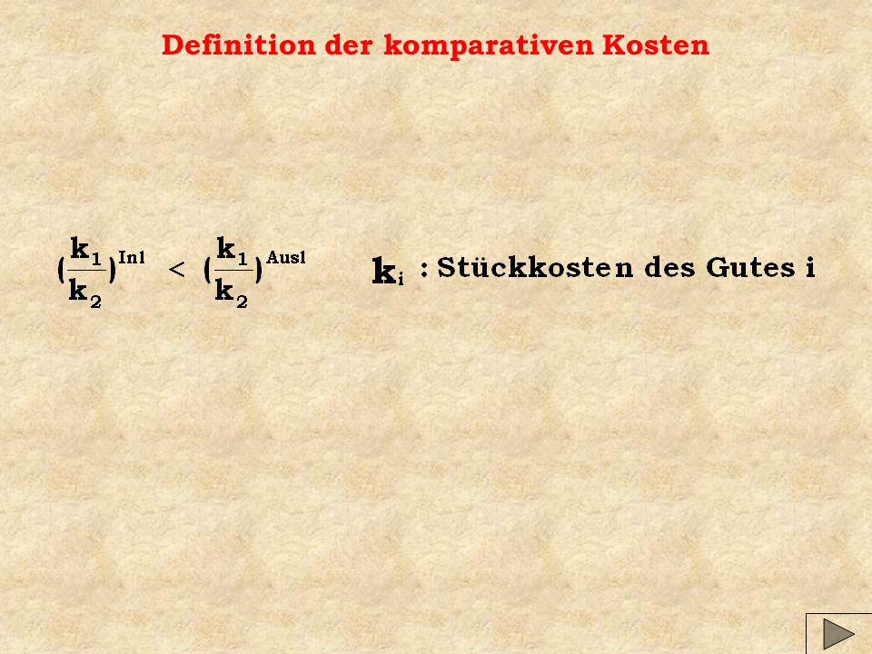 Definition der komparativen Kosten
