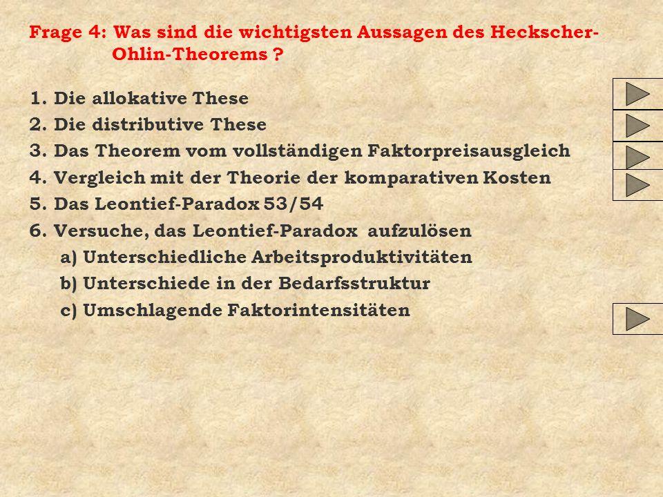 Frage 4: Was sind die wichtigsten Aussagen des Heckscher-Ohlin-Theorems