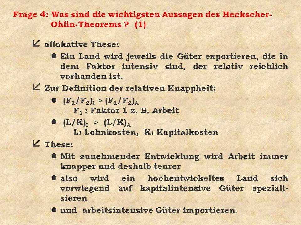 Frage 4: Was sind die wichtigsten Aussagen des Heckscher-Ohlin-Theorems (1)