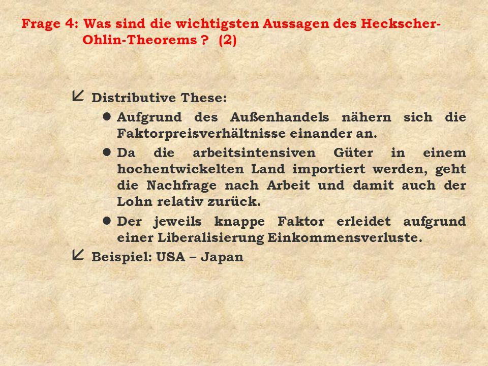 Frage 4: Was sind die wichtigsten Aussagen des Heckscher-Ohlin-Theorems (2)