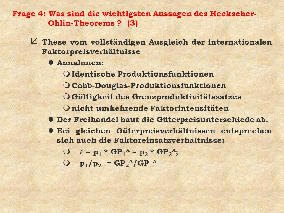 Frage 4: Was sind die wichtigsten Aussagen des Heckscher-Ohlin-Theorems (3)