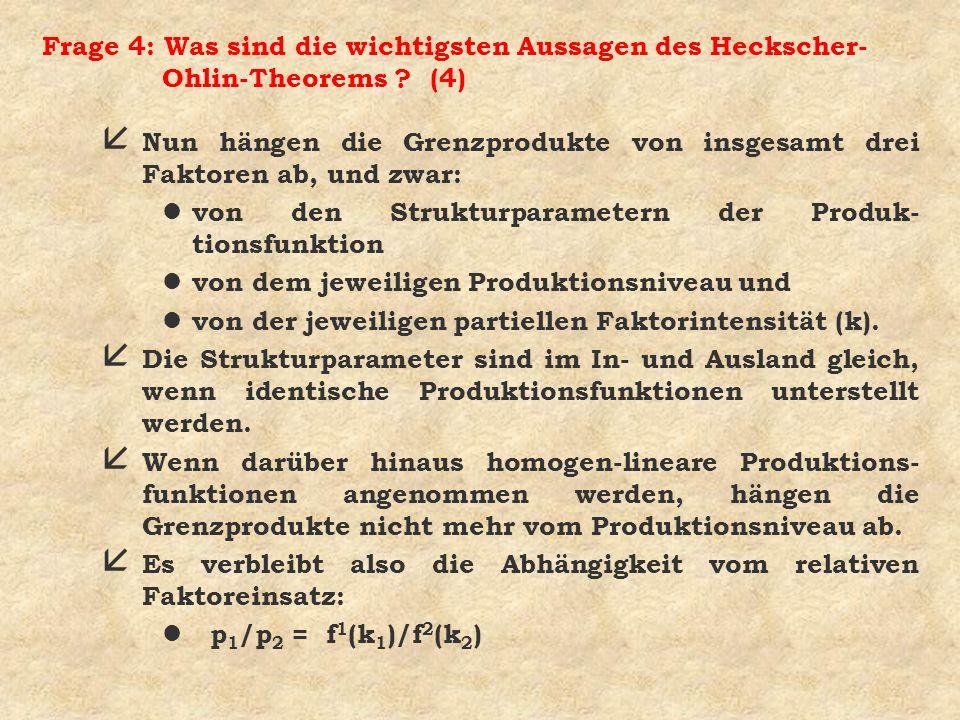 Frage 4: Was sind die wichtigsten Aussagen des Heckscher-Ohlin-Theorems (4)