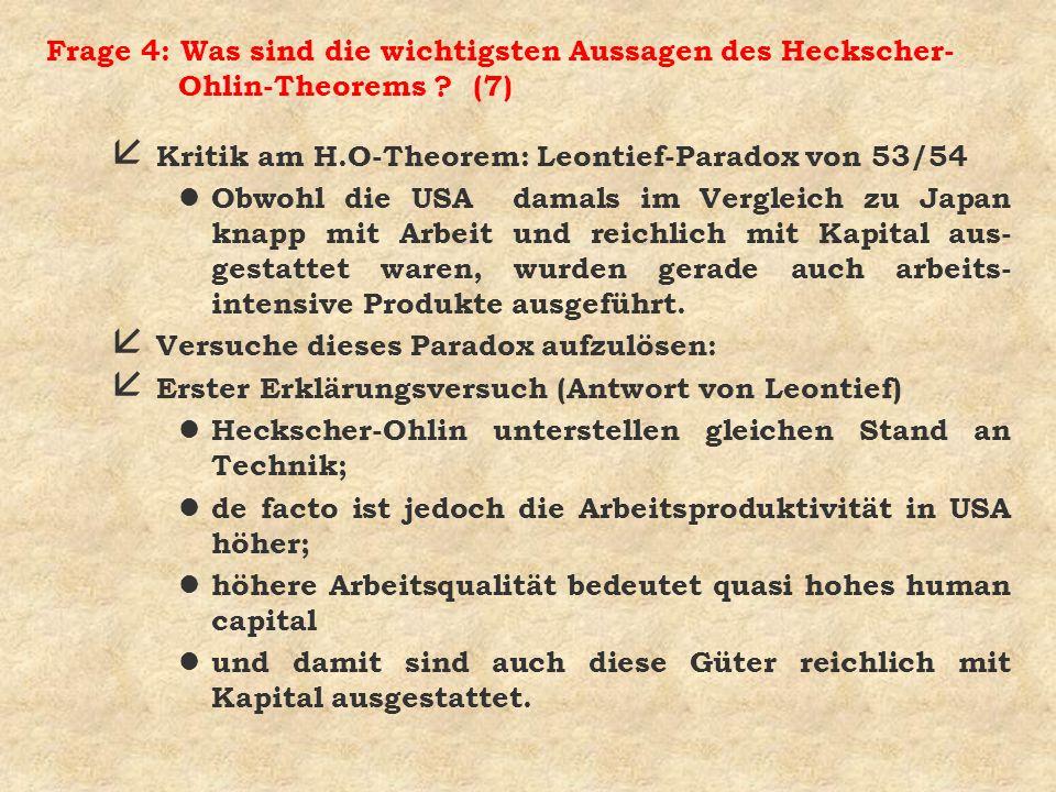 Frage 4: Was sind die wichtigsten Aussagen des Heckscher-Ohlin-Theorems (7)