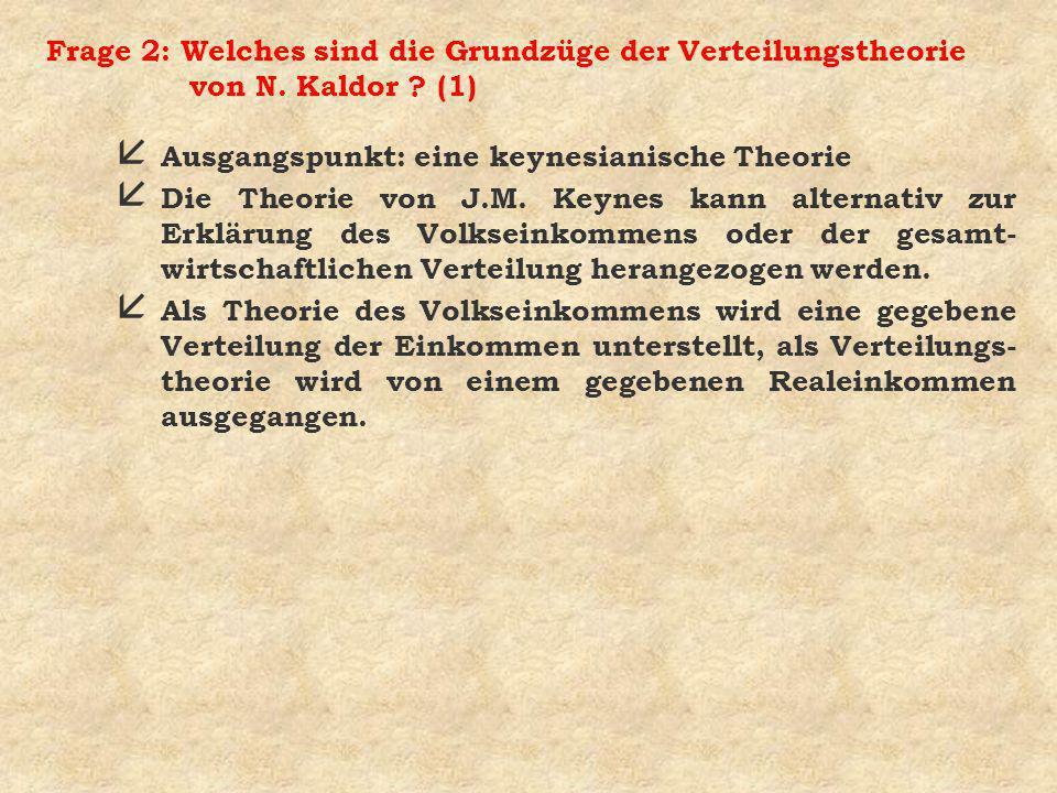 Frage 2: Welches sind die Grundzüge der Verteilungstheorie von N