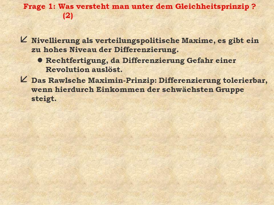 Frage 1: Was versteht man unter dem Gleichheitsprinzip (2)