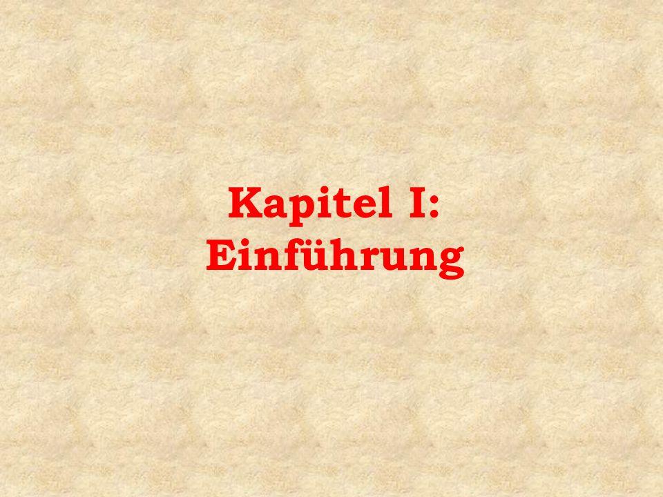 Kapitel I: Einführung
