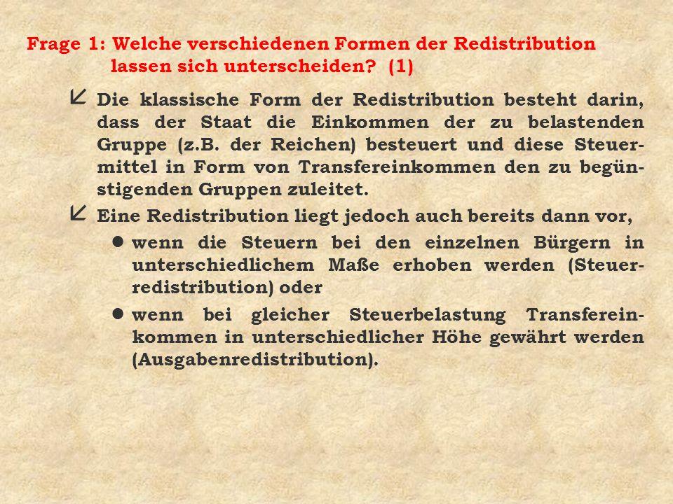 Frage 1: Welche verschiedenen Formen der Redistribution lassen sich unterscheiden (1)