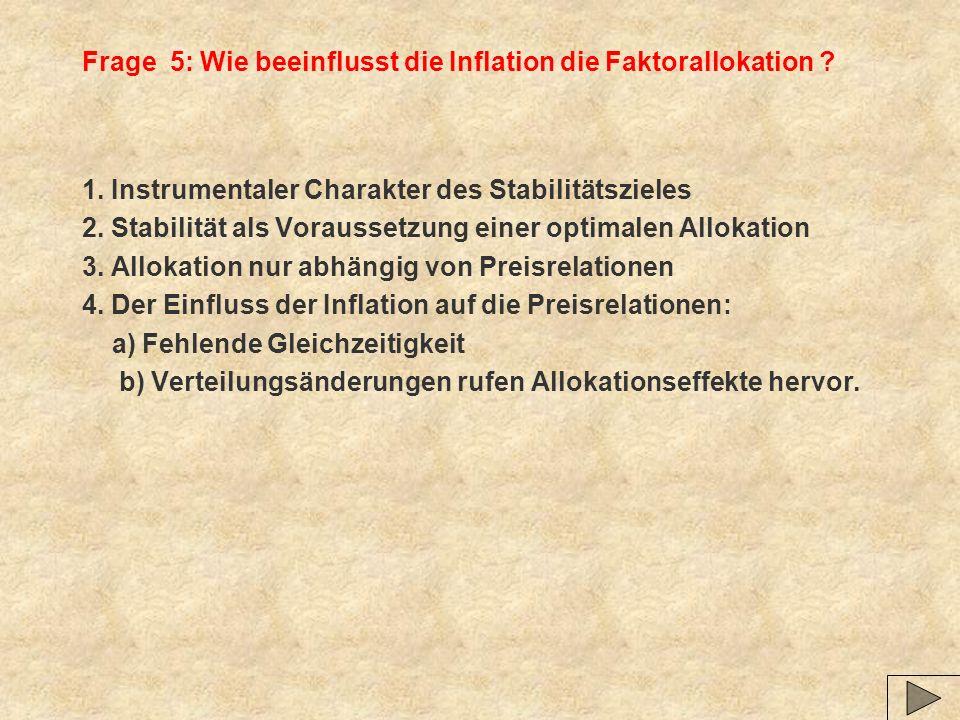 Frage 5: Wie beeinflusst die Inflation die Faktorallokation