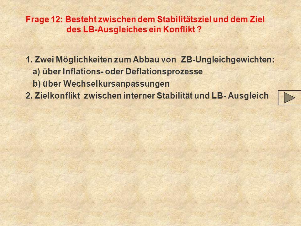 Frage 12: Besteht zwischen dem Stabilitätsziel und dem Ziel des LB-Ausgleiches ein Konflikt