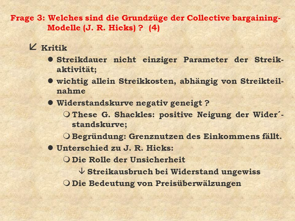 Frage 3: Welches sind die Grundzüge der Collective bargaining-Modelle (J. R. Hicks) (4)