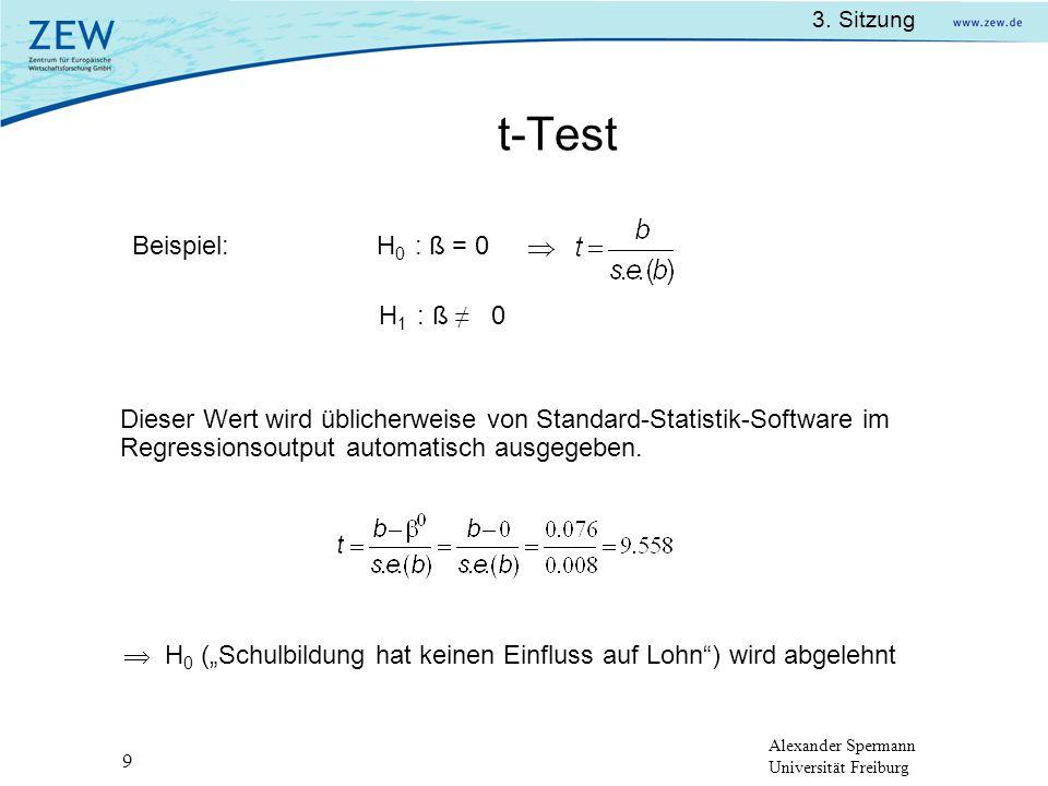 t-Test Beispiel: H0 : ß = 0 H1 : ß ≠ 0