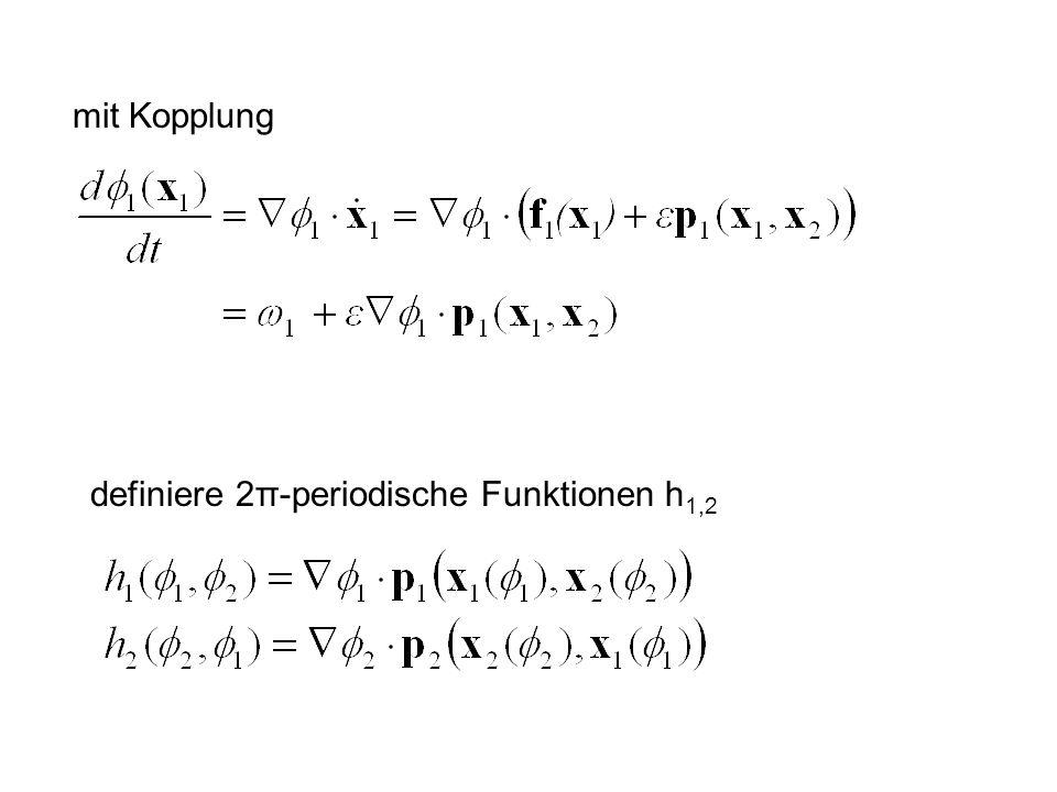 mit Kopplung definiere 2π-periodische Funktionen h1,2