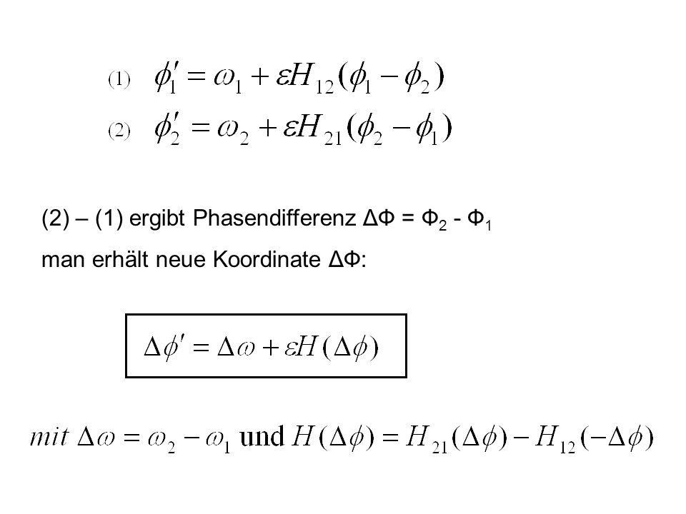 (2) – (1) ergibt Phasendifferenz ΔФ = Ф2 - Ф1