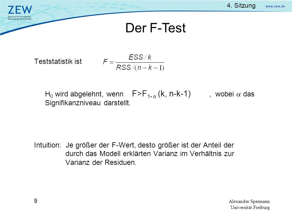 Der F-Test Teststatistik ist