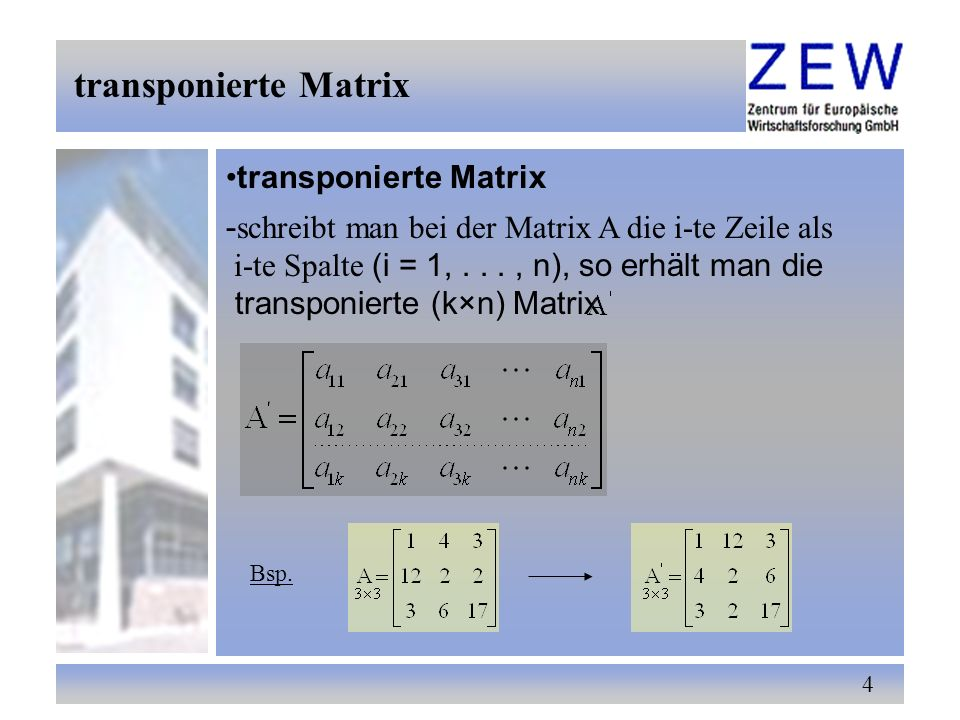 transponierte Matrix transponierte Matrix