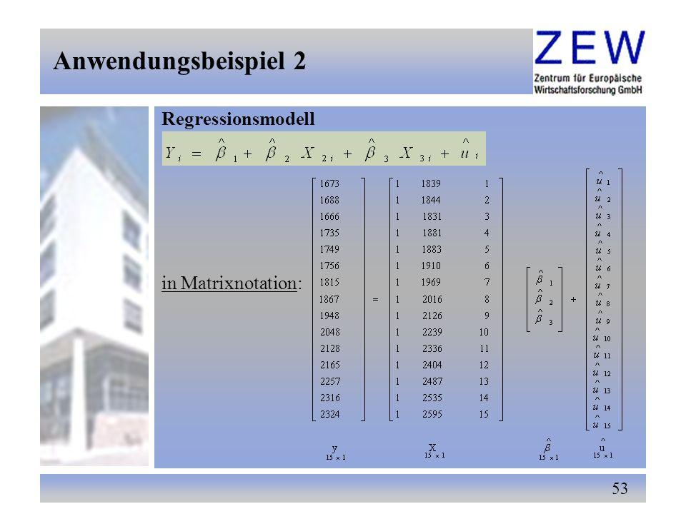 Anwendungsbeispiel 2 Regressionsmodell in Matrixnotation: