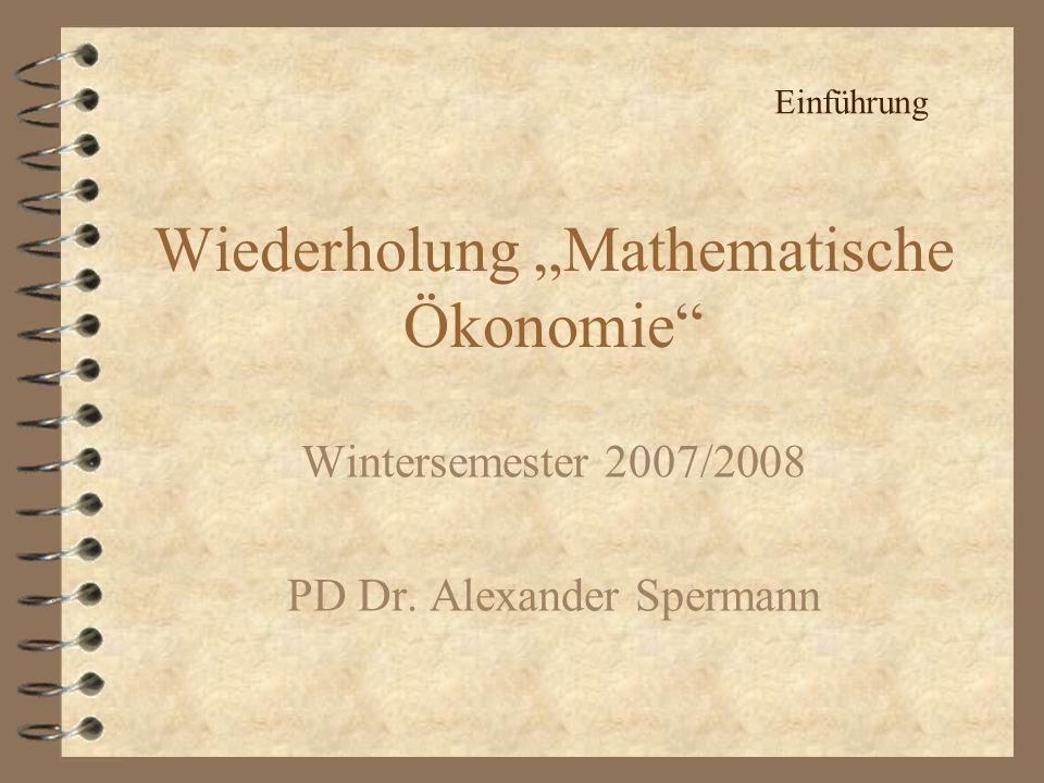 """Wiederholung """"Mathematische Ökonomie"""