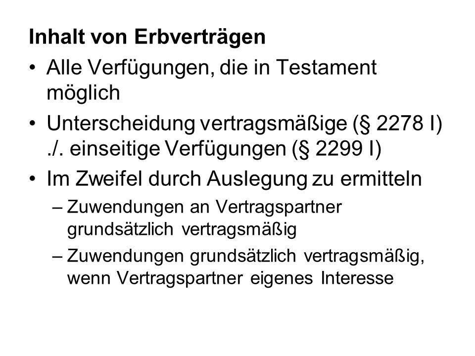 Inhalt von Erbverträgen Alle Verfügungen, die in Testament möglich