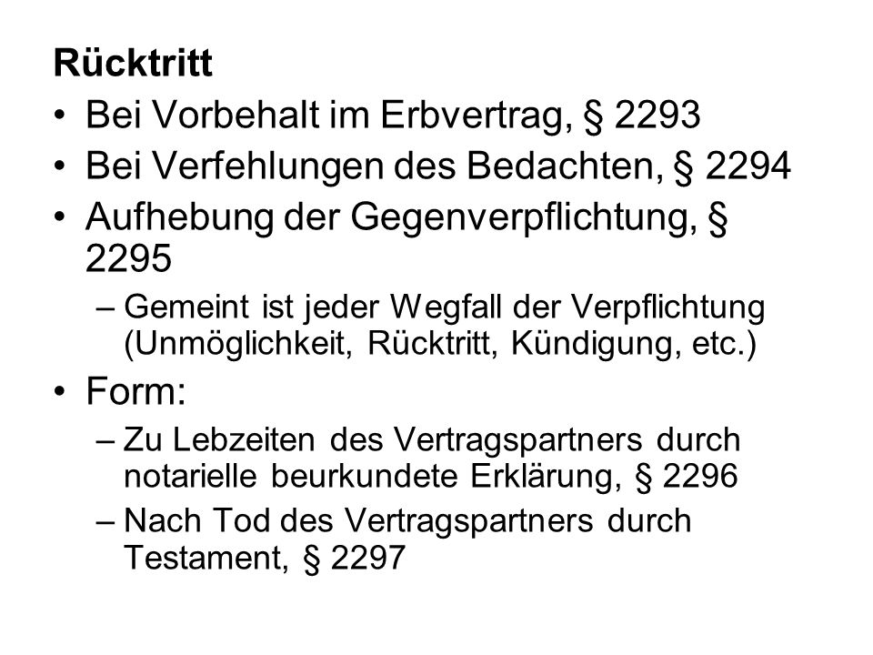 Bei Vorbehalt im Erbvertrag, § 2293