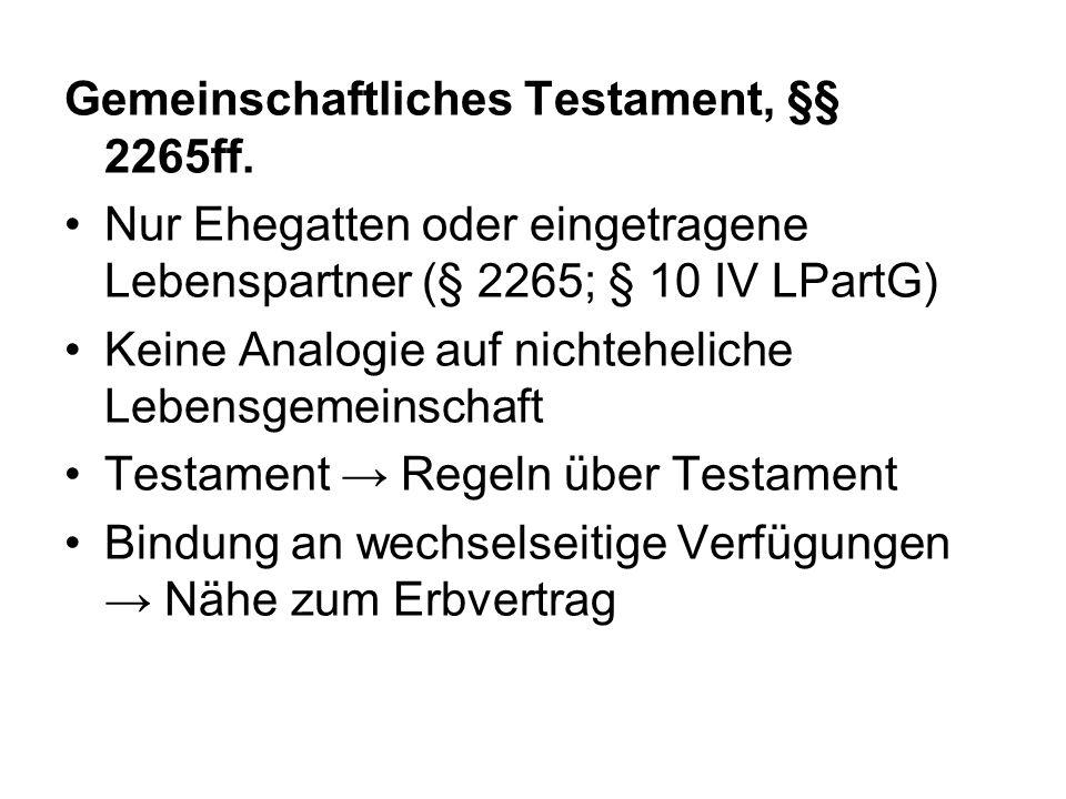 Gemeinschaftliches Testament, §§ 2265ff.