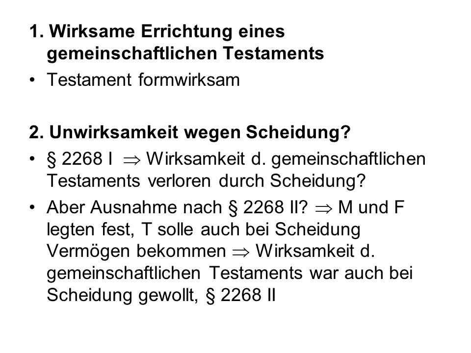 1. Wirksame Errichtung eines gemeinschaftlichen Testaments
