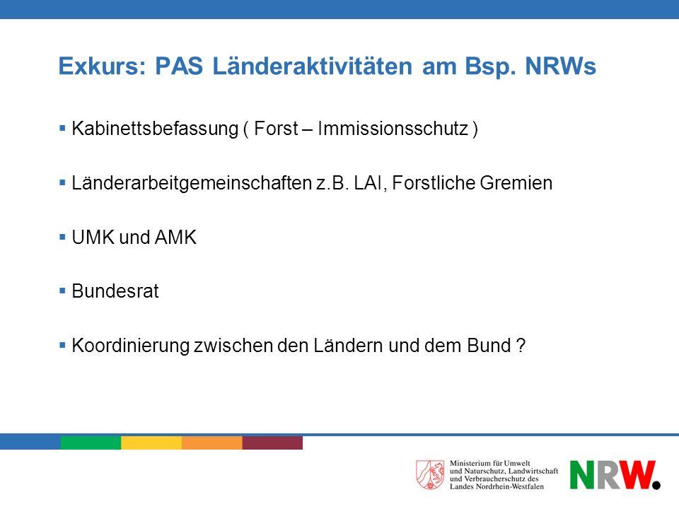 Exkurs: PAS Länderaktivitäten am Bsp. NRWs
