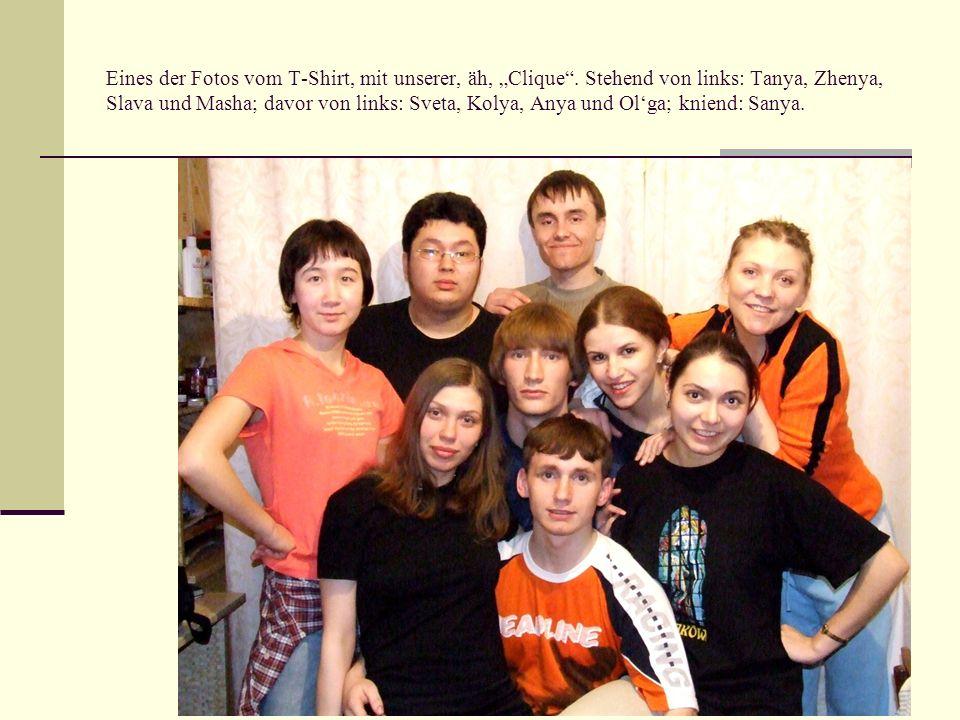 """Eines der Fotos vom T-Shirt, mit unserer, äh, """"Clique"""