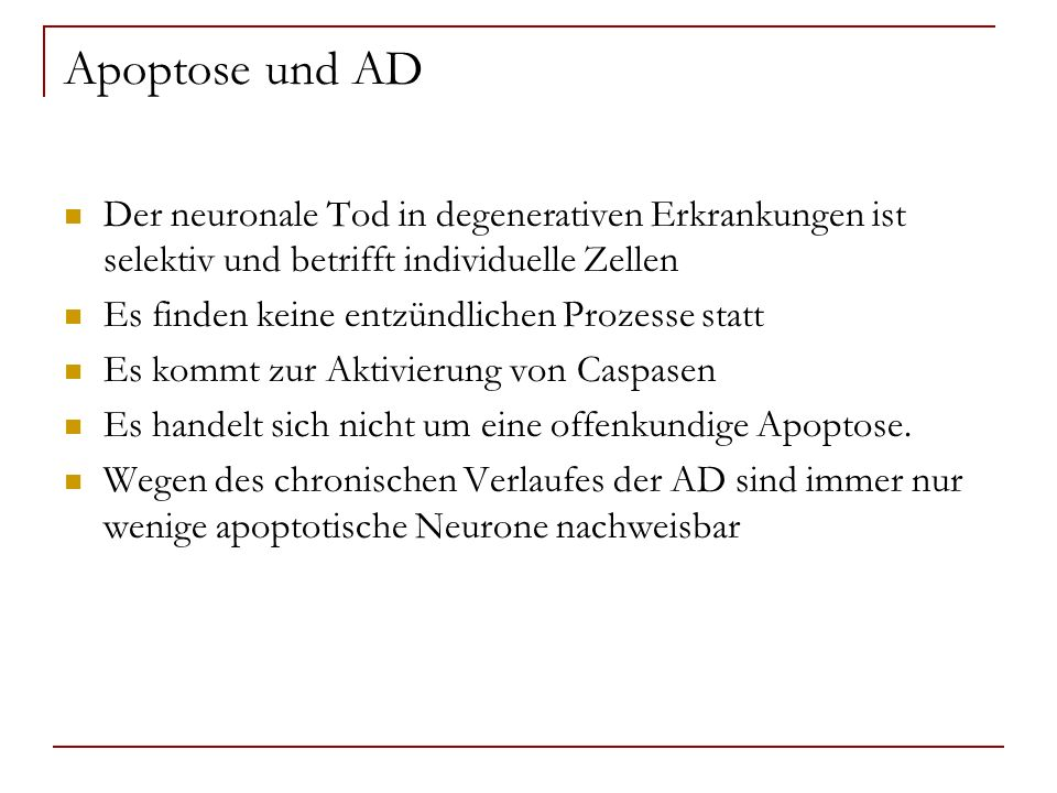 Apoptose und ADDer neuronale Tod in degenerativen Erkrankungen ist selektiv und betrifft individuelle Zellen.