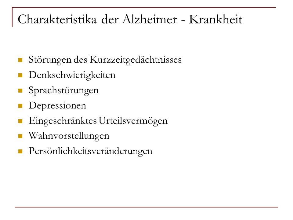 Charakteristika der Alzheimer - Krankheit
