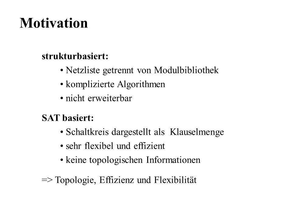 Motivation strukturbasiert: Netzliste getrennt von Modulbibliothek
