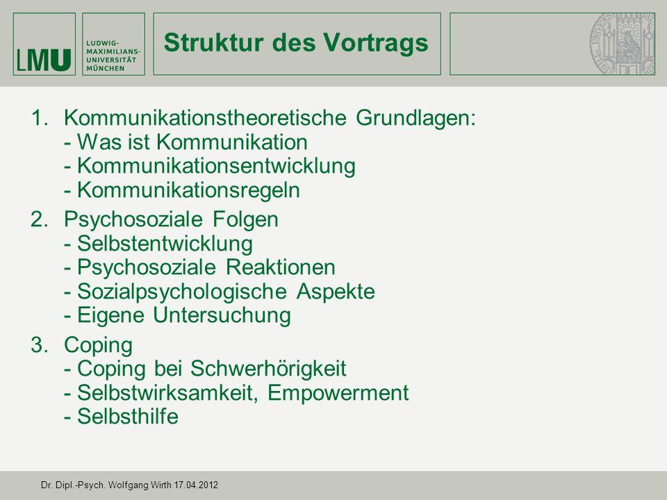 Struktur des Vortrags Kommunikationstheoretische Grundlagen: - Was ist Kommunikation - Kommunikationsentwicklung - Kommunikationsregeln.