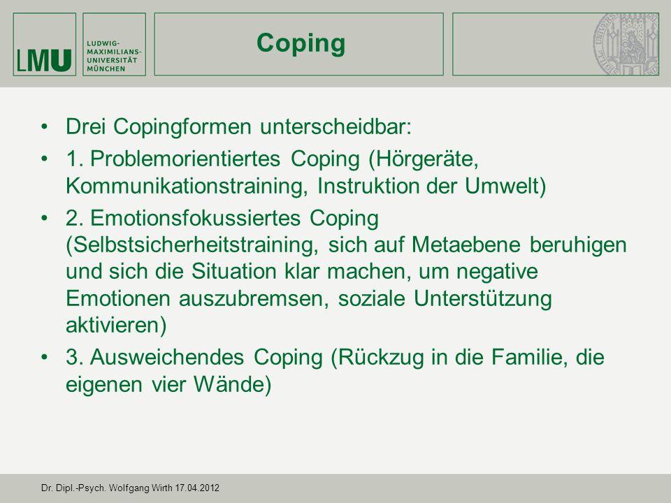 Coping Drei Copingformen unterscheidbar: