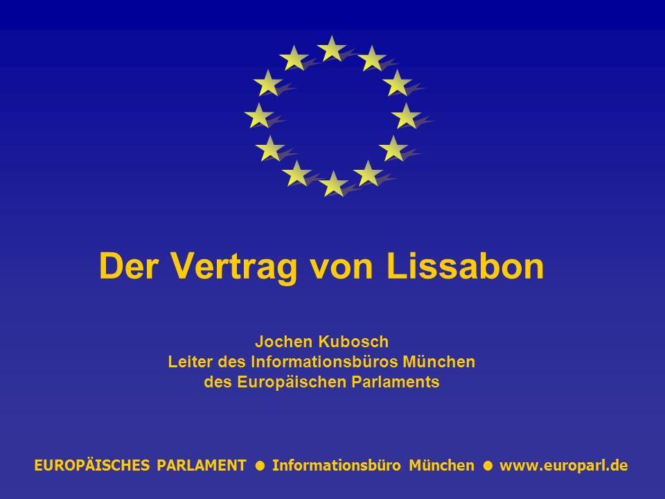 EUROPÄISCHES PARLAMENT ● Informationsbüro München ● www.europarl.de