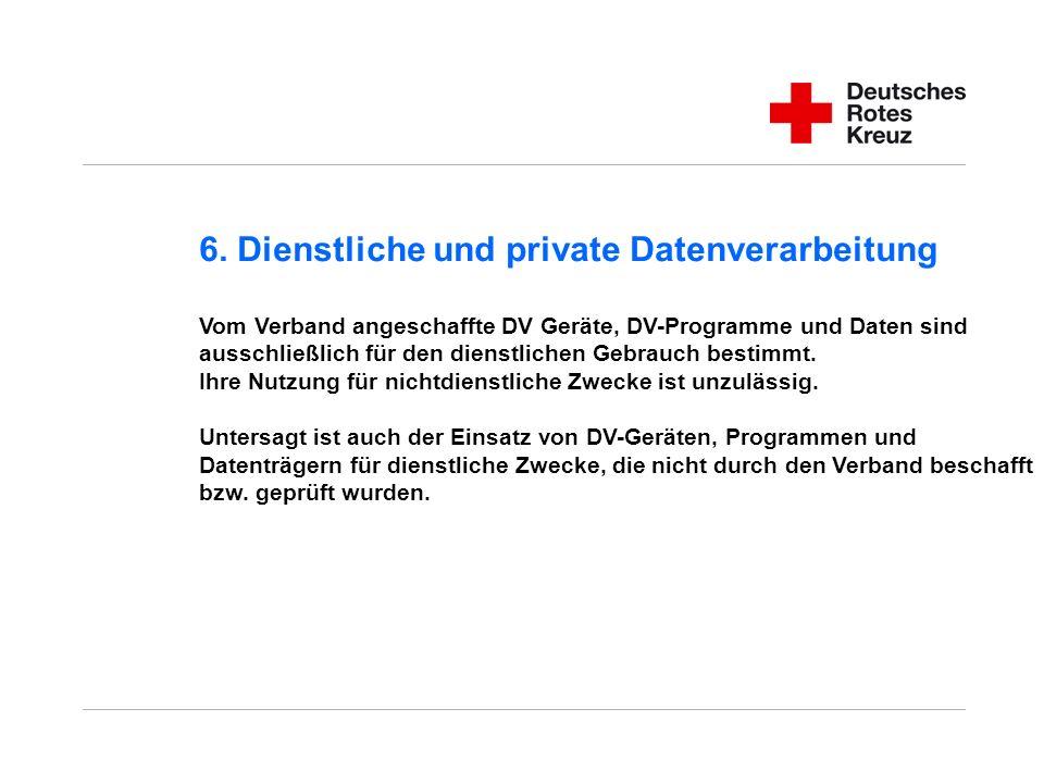6. Dienstliche und private Datenverarbeitung